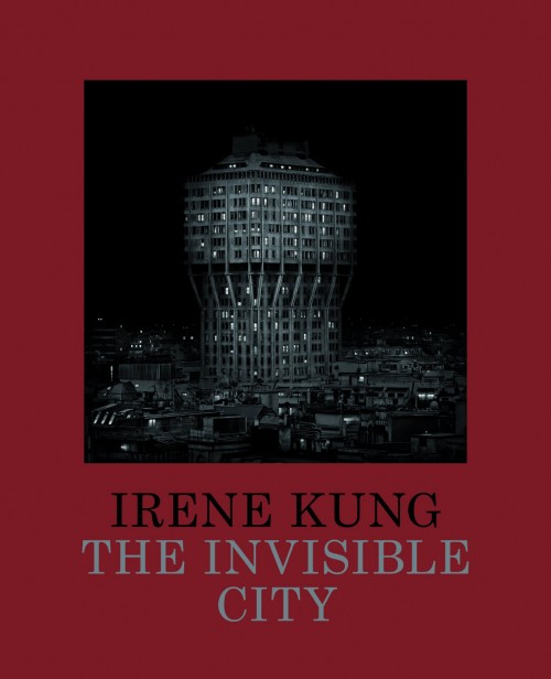Irene Kung: The Invisible City ​Irene Kung achieved her early success as an artist known principally for still life painting.
