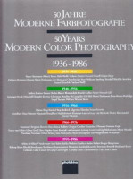 50 Jahre Moderne Farbfotografie, 1936-1986 / 50 Years Modern Color Photography 1936-1986